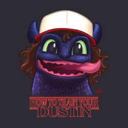 How to train your Dustin by skywakko