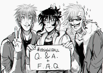Official Knight Fall Q and A + F.A.Q. by PricklyAlpaca