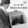 RINGO IN A BOX. by americanfallout