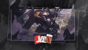 LEAGUE OF LEGENDS   Jax
