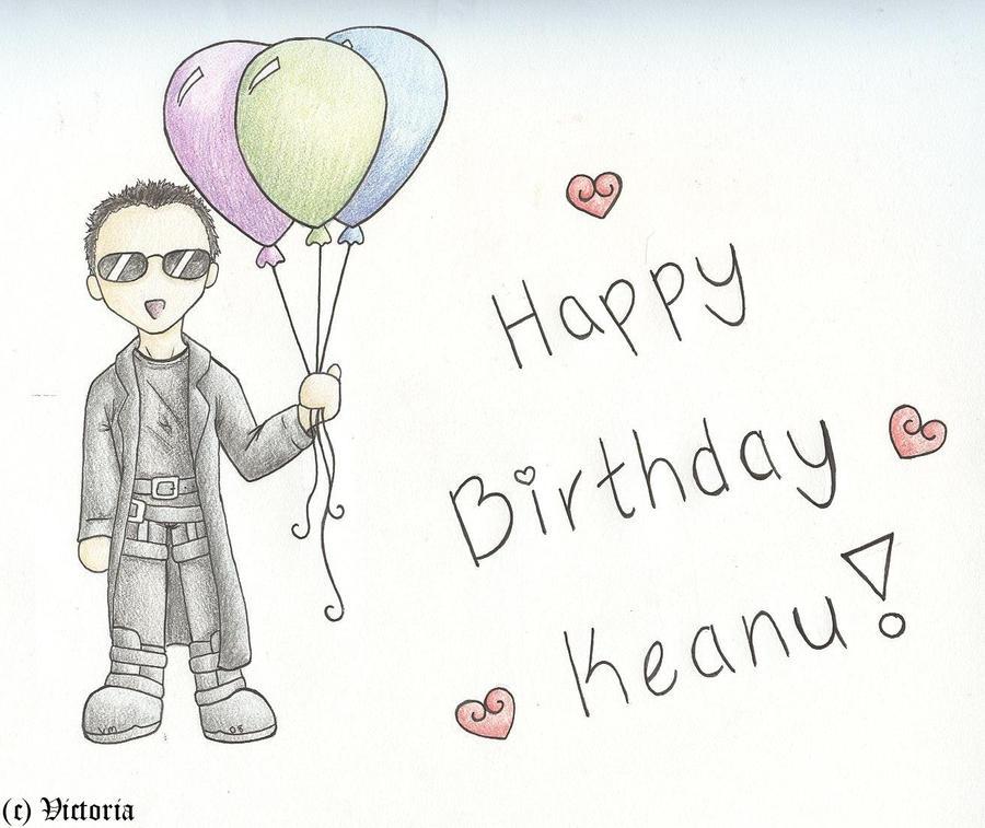 Happy Birthday Keanu by VictoriaLPF