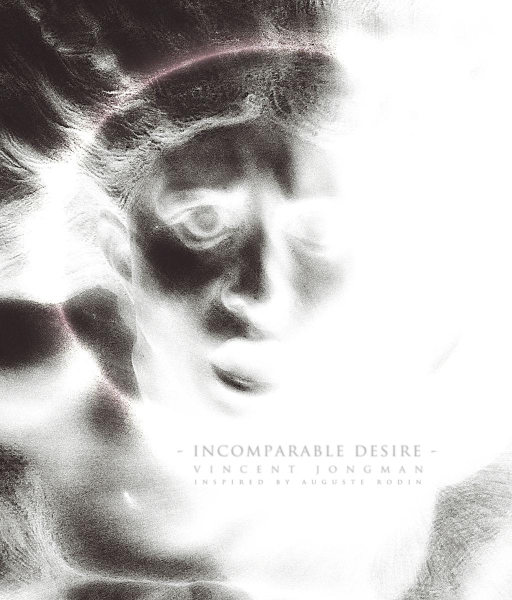 Incomparable Desire