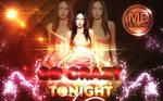 Megan Fox - Go Crazy Tonight by MDDESIGNZ