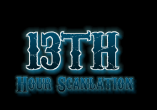 13th Hour Scanlation by nibbpower