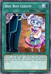 Bon Bon Lesson (Pleasure Bon Bon) Yu-Gi-Oh! Card by LordR29