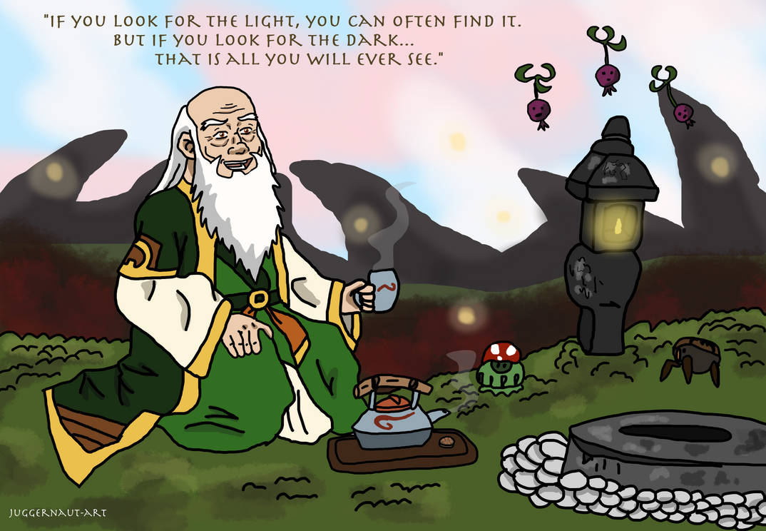 Uncle Iroh If You Look For The Light By Juggernaut Art On Deviantart