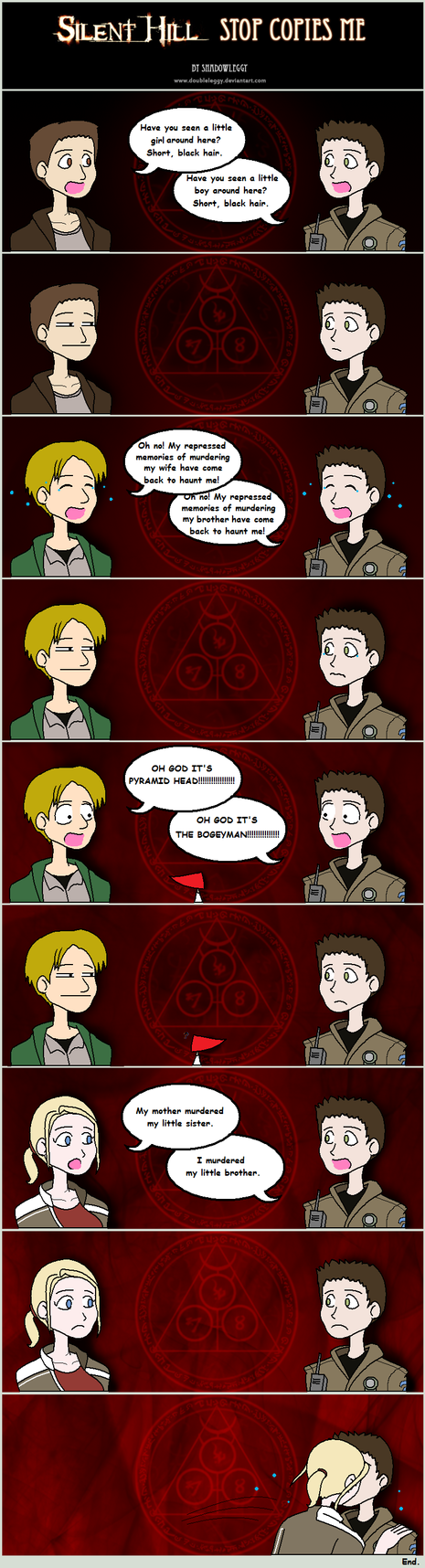 Talking Box - Page 12 Silent_Hill__Stop_Copies_Me_by_DoubleLeggy