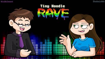 Tiny Noodle Rave by DoubleLeggy