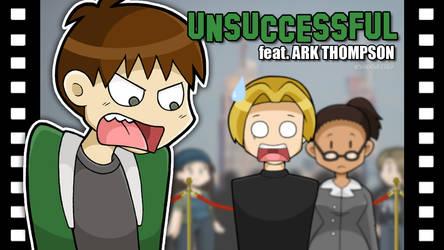 Unsuccessful feat. Ark Thompson