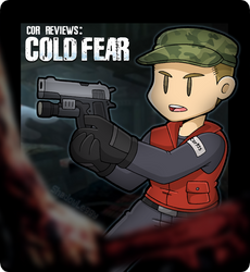 Cor Reviews: Cold Fear