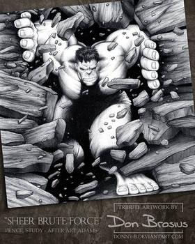 Sheer Brute Force (Art Adams tribute)
