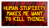 Human Stupidity Stamp by Stollrofl