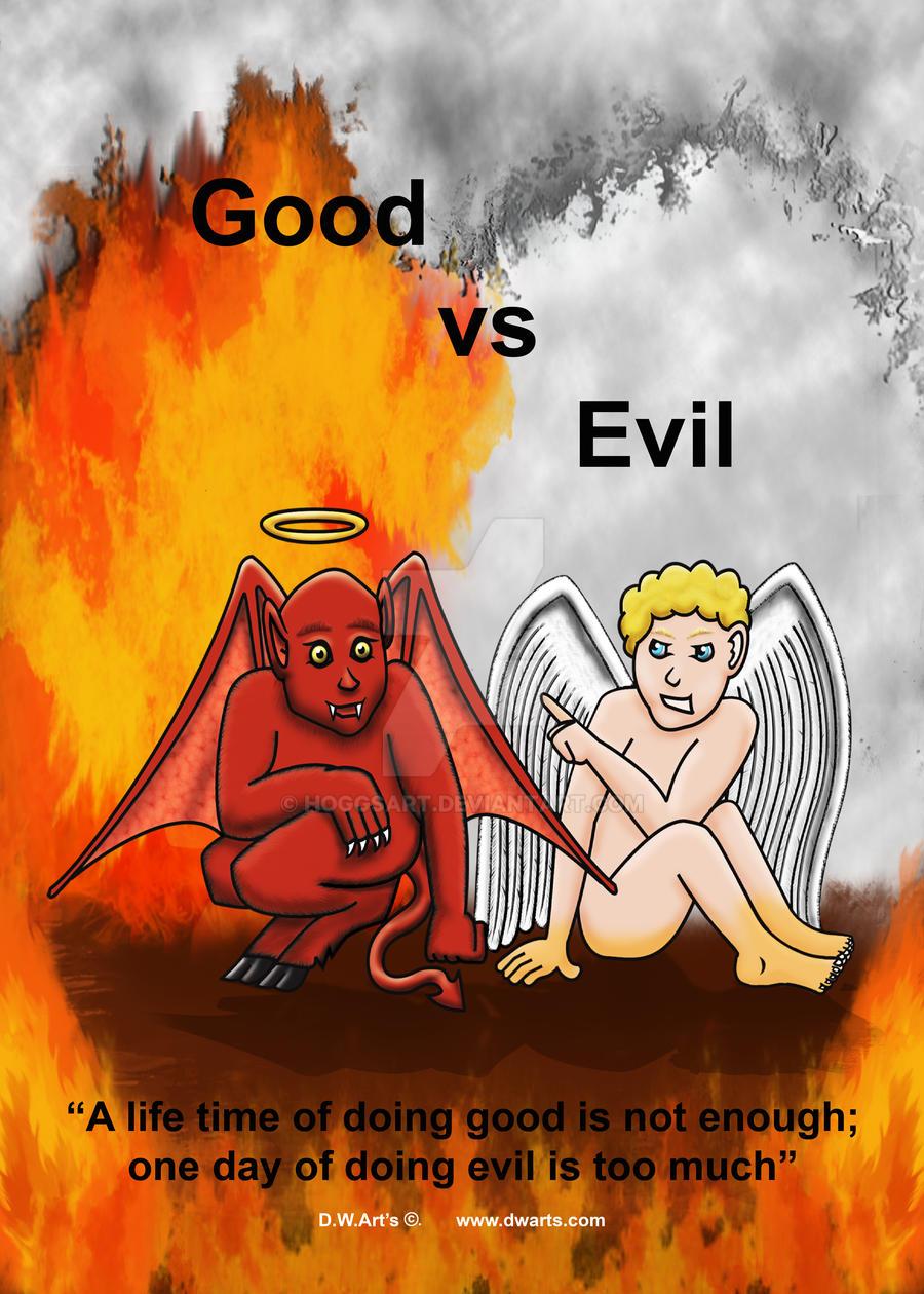 Good vs Evil by hoggsart