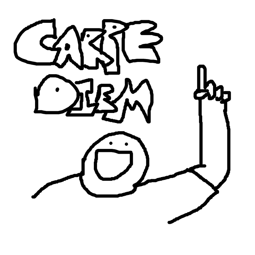 Carpe Diem Drawing