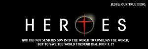 Jesus, our hero