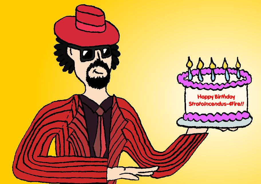 Happy Birthday StratoIncendus by BigJohnnyCool