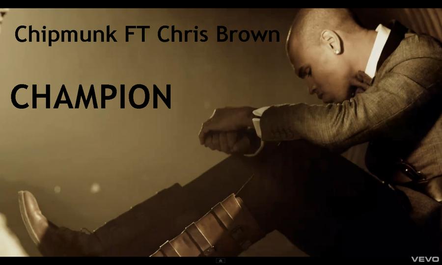 Chipmunk Feat. Chris Brown - Champion Mp3 Download