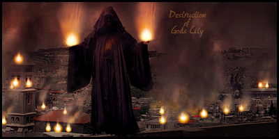 Destruction of God's City by Panuniverse