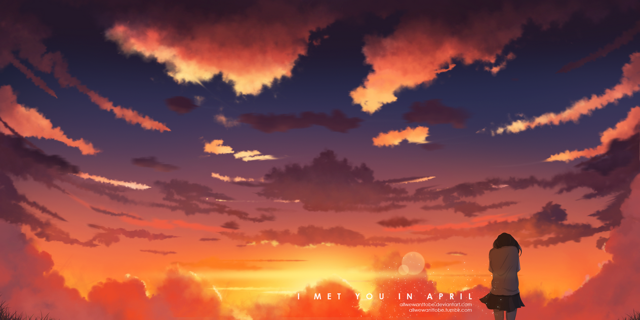 I Met You In April by allwewanttobe