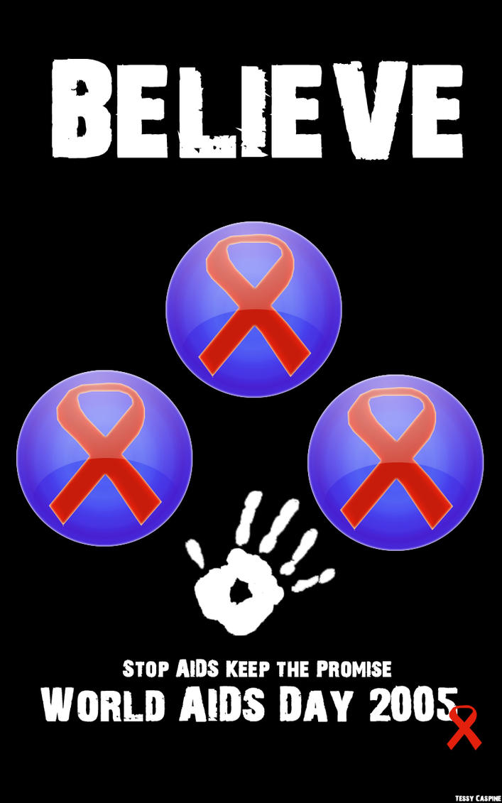 Believe-World AIDS Day by tessycaspine