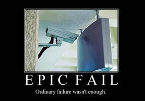 Epic Fail by Epsilon60198