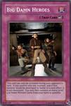 Custom Card Big Damn Heroes
