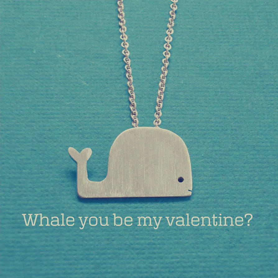 Whale You Be My Valentine? By LolasART On DeviantArt