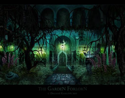 The Garden Forlorn