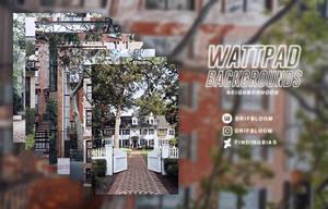 Wattpad Backgrounds - Neighborhood by findingbias