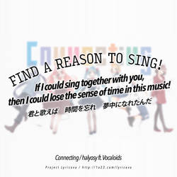 Find a reason to sing