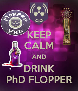 Keep-calm-and-drink-phd-flopper