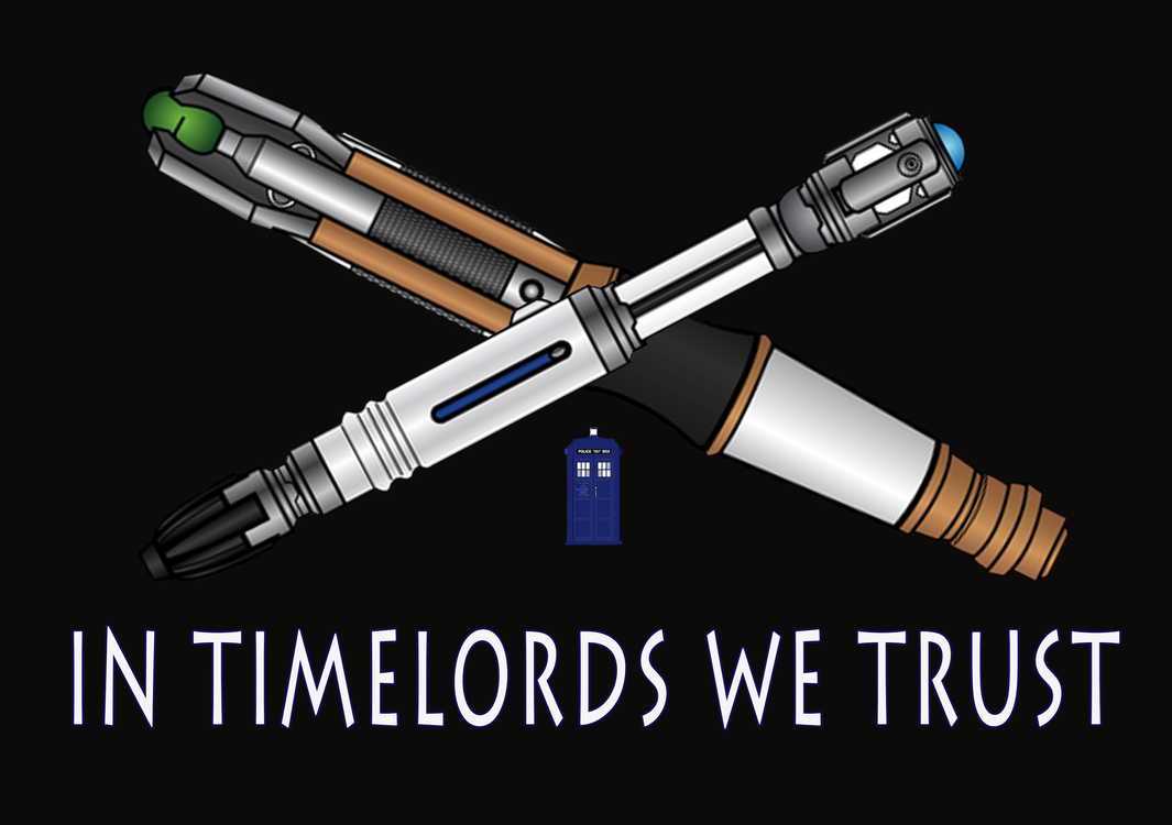 In Timelords We Trust by sodabothorse