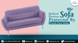 Quilted Furniture Sofa Protector By  Dream Care In