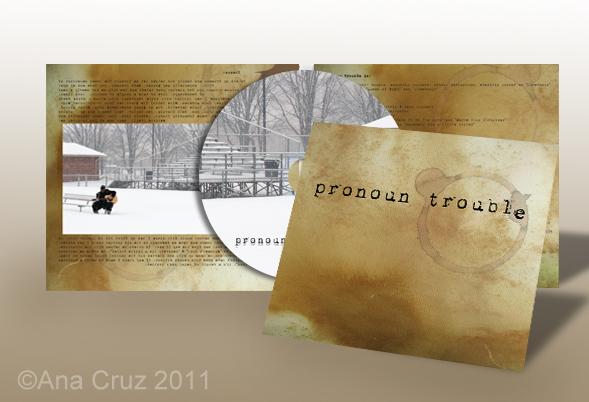 Pronoun Trouble - CD Layout by LuneBleu