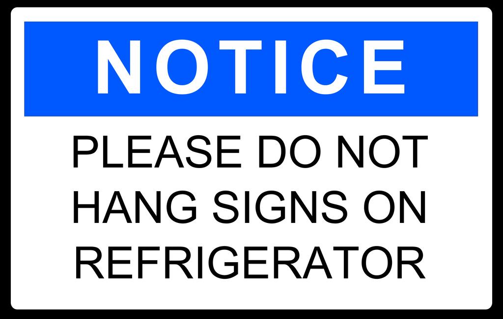 No Fridge Signs, Please by Zenoc2