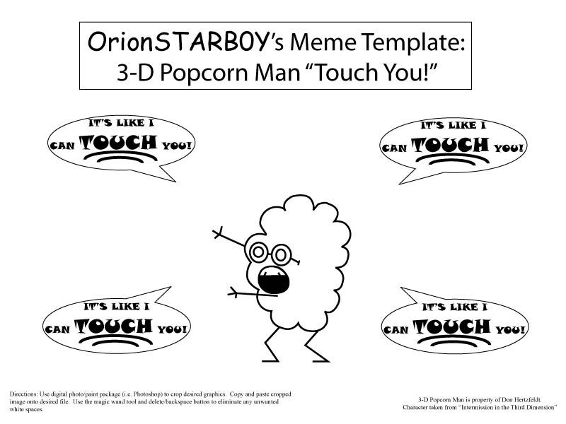 meme template 3 d popcorn man by orionstarb0y on deviantart. Black Bedroom Furniture Sets. Home Design Ideas