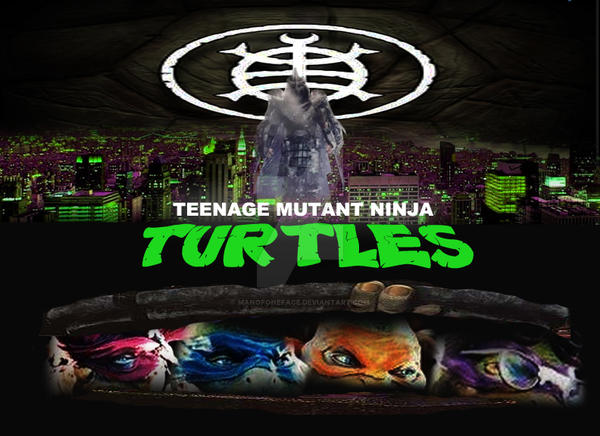 Teenage Mutant Ninja Turtles - 2014 Poster by ManOfOneFace ...