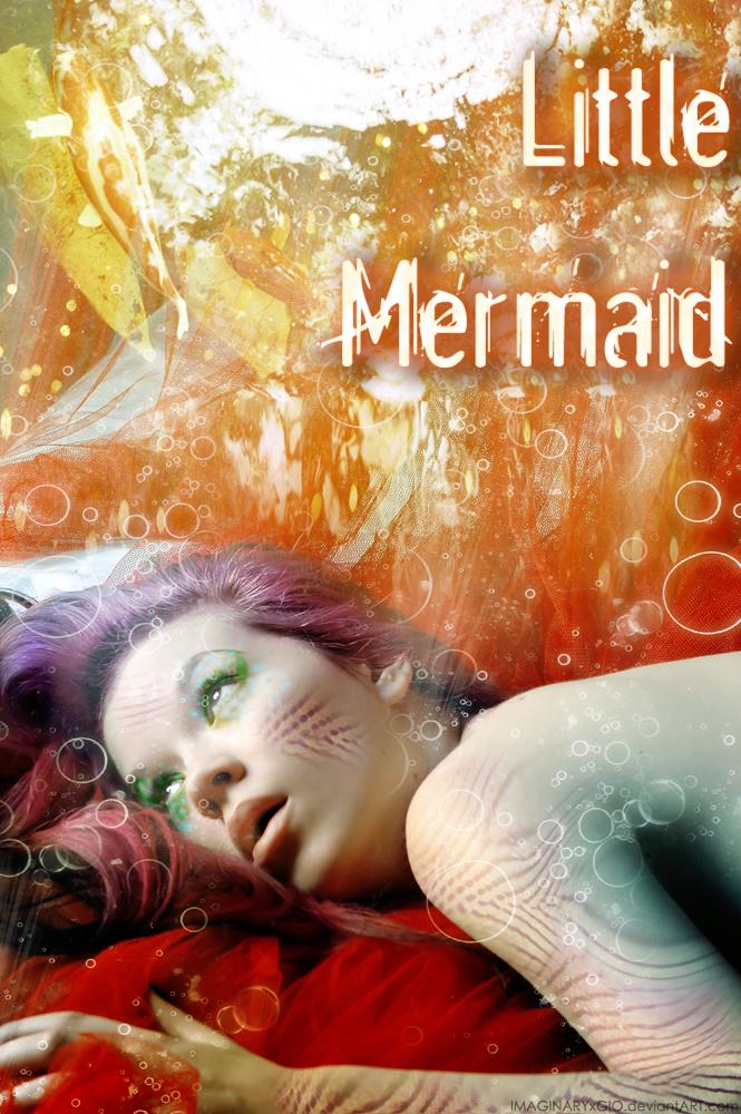Little Mermaid by IMAGINARYxGIO