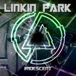 Linkin Park - Iridescent