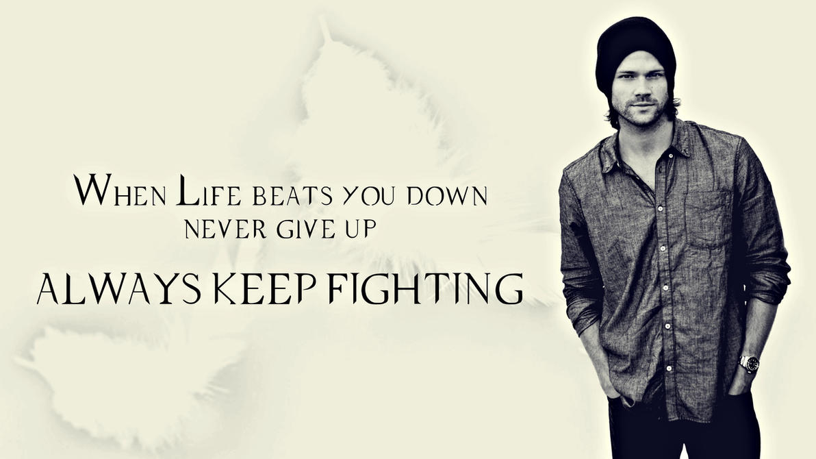 #always keep fighting by bad8luck