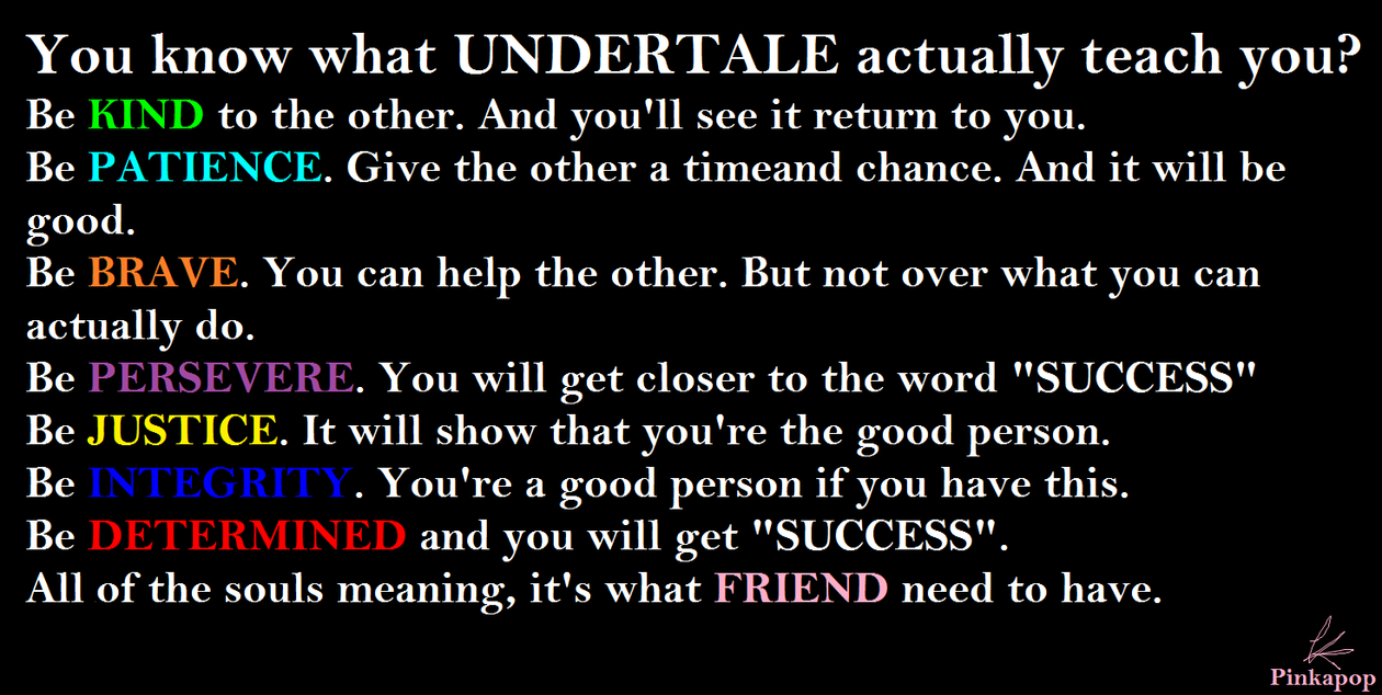 What UNDERTALE actually tell you by Pinkapop