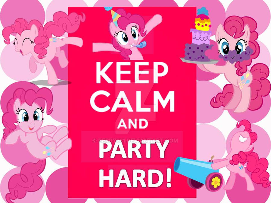 Keep Calm and Party Hard! by berry331