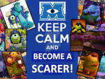 Keep Calm and Become A Scarer