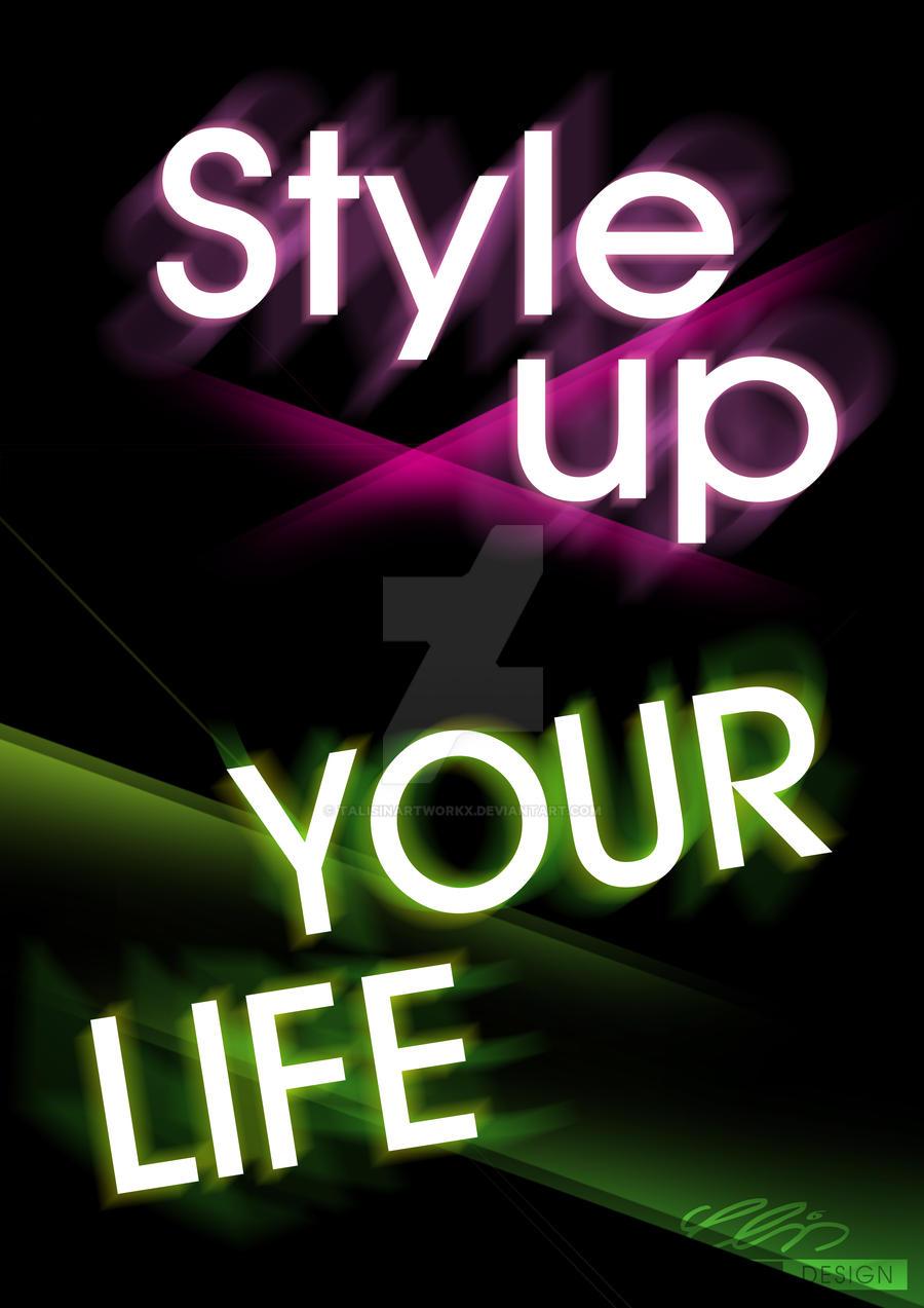 StyleUpYourLife by creativeIntoxication