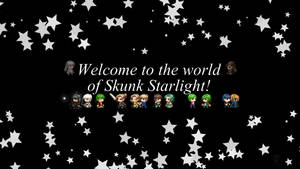 Welcome to the world of Skunk Starlight! by SkunkStarlight