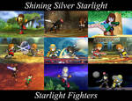 Shining Silver Starlight: Starlight Fighters