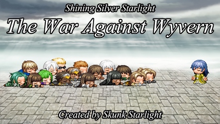 Shining Silver Starlight: The War Against Wyvern by SkunkStarlight