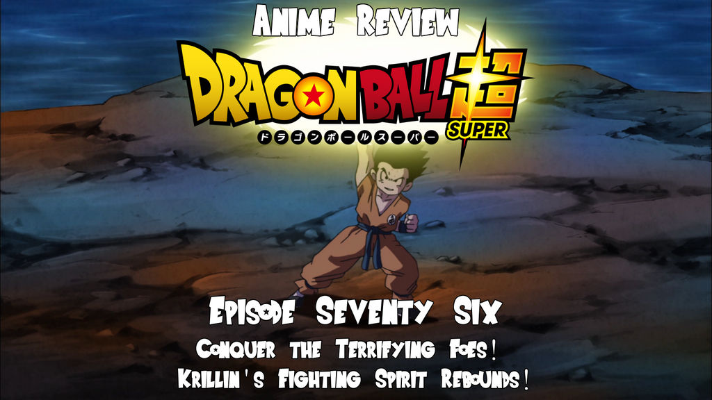 Anime Review: Dragon Ball Super Episode 76 by The-Sakura