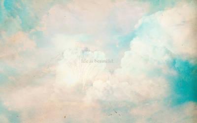 wallpaper - life is beautiful.