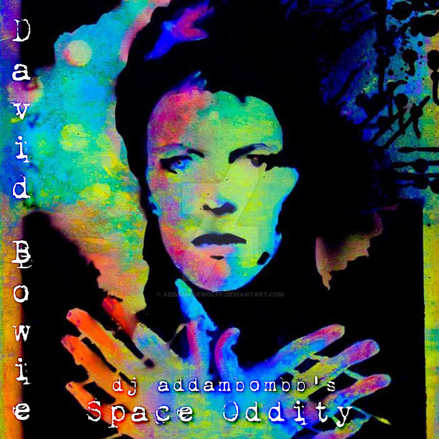 David Bowie - Space Oddity (dj addambombb remix) by AddamRaeWolff